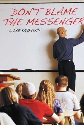 Don't Blame the Messenger - eBook  -     By: Lee Kronert