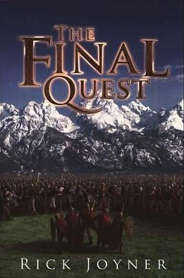 The Final Quest  -     By: Rick Joyner