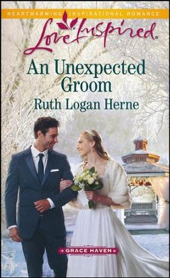 An Unexpected Groom    -     By: Ruth Logan Herne
