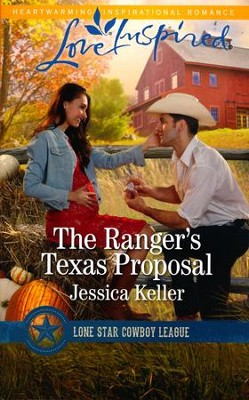 The Ranger's Texas Proposal  -     By: Jessica Keller