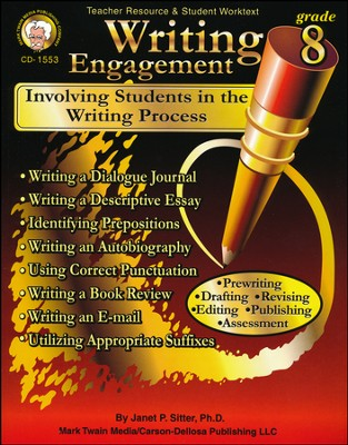Writing Engagement: Involving Students in the Writing Process Grade 8  -     By: Janet Sitter