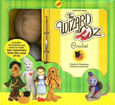 The Wizard of Oz Crochet   -     By: Kristen Rask