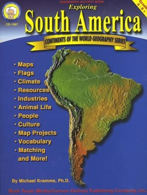 Exploring South America Grades 4-8+  -     By: Michael Kramme