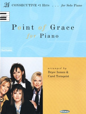 Point of Grace for Piano: 24 Consecutive #1 Hits for for Solo Piano  -     By: Point of Grace