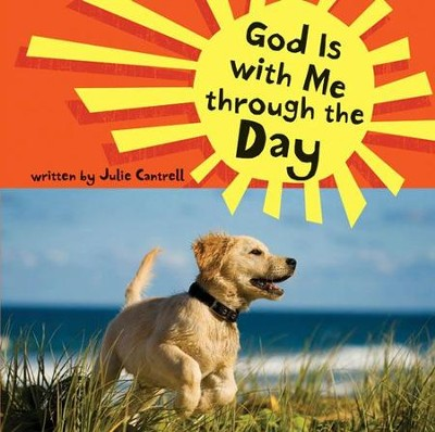 God Is with Me through the Day - eBook  -     By: Julie Cantrell
