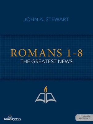 Romans 1-8 Study Guide  -     By: John Stewart