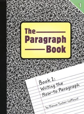 The Paragraph Book 1   -     By: Dianne Tucker-LaPlount