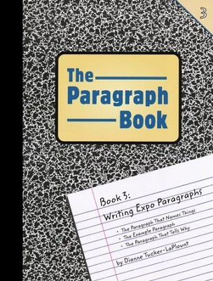 The Paragraph Book 3   -     By: Dianne Tucker-LaPlount