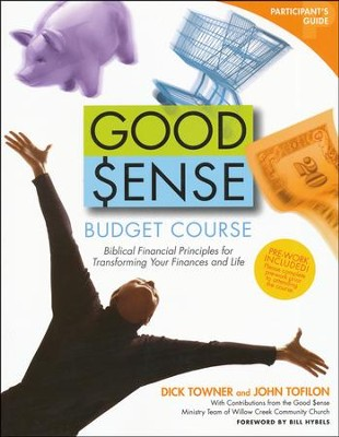Good Sense Budget Course Participant's Guide  -     By: Dick Towner, John Tofilon