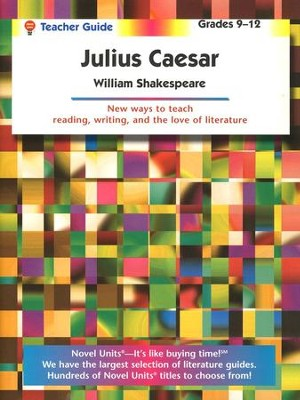 Julius Caesar Novel Units Teacher's Guide, Grades 9-12   -     By: William Shakespeare