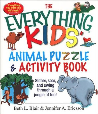The Everything Kids' Animal Puzzle and Activity Book   -     By: Beth L. Blair, Jennifer A. Ericsson