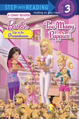 Too Many Puppies! (Barbie)  -     By: Mary Tillworth