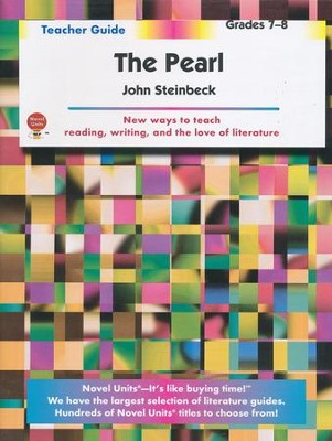 The Pearl, Novel Units Teacher's Guide, Grades 7-8   -     By: John Steinbeck