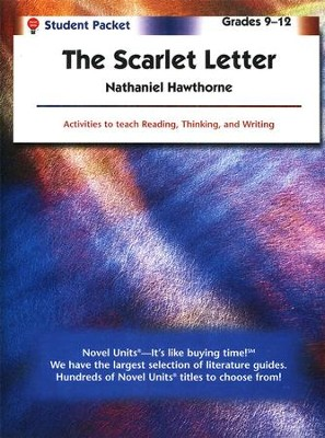 The Scarlet Letter, Novel Units Student Packet, Grades 9-12   -     By: Nathaniel Hawthorne