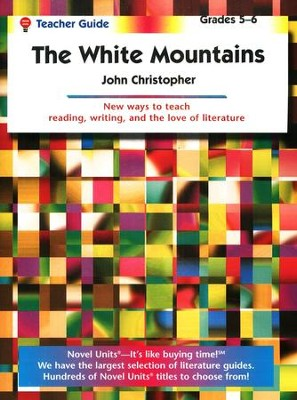 The White Mountains, Novel Units Teacher's Guide, Grades 5-6   -     By: John Christopher