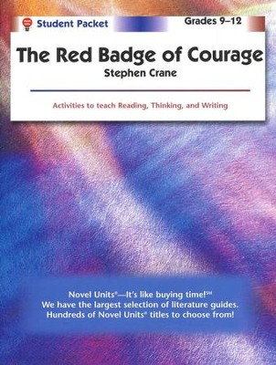 The Red Badge of Courage, Novel Units Student Book, Grades 9-12   -     By: Stephen Crane