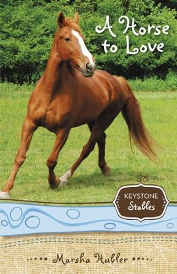 A Horse to Love - eBook  -     By: Marsha Hubler