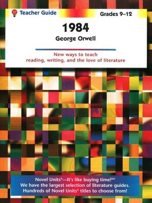 1984, Novel Units Teacher's Guide, Grades 9-12   -     By: George Orwell