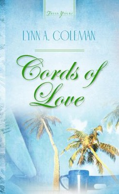 Cords Of Love - eBook  -     By: Lynn A. Coleman