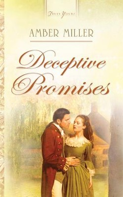 Deceptive Promises - eBook  -     By: Amber Miller