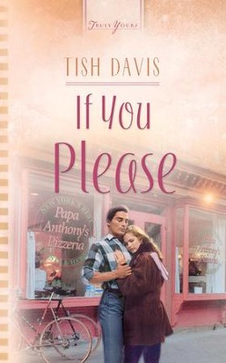 If You Please - eBook  -     By: Tish Davis