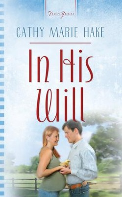 In His Will - eBook  -     By: Cathy Marie Hake