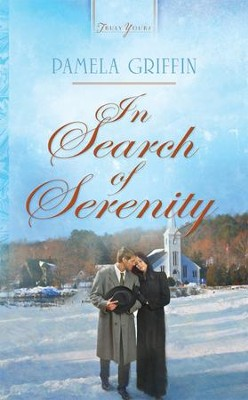 In Search of Serenity - eBook  -     By: Pamela Griffin