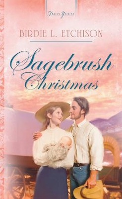 Sagebrush Christmas - eBook  -     By: Birdie Etchison