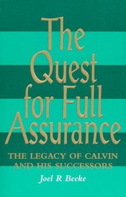 Quest For Full Assurance   -     By: Joel R. Beeke