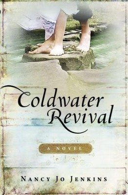 Coldwater Revival: A Novel - eBook  -     By: Nancy Jo Jenkins