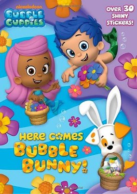 Here Comes Bubble Bunny! (Bubble Guppies)  -
