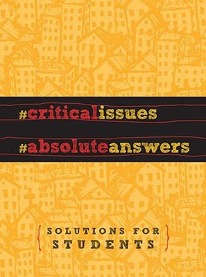 Critical Issues, Absolute Answers  -     By: Jay Strack