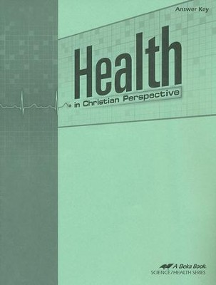 Health in Christian Perspective Answer Key   -