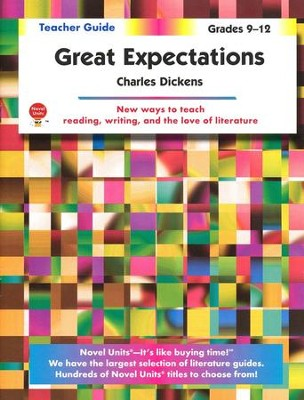 Great Expectations, Novel Units Teacher's Guide, Grades 9-12   -     By: Charles Dickens