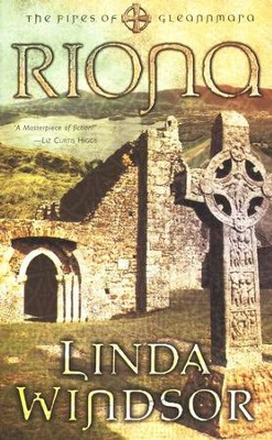 Riona, The Fires Of Gleannmara Series #2   -     By: Linda Windsor