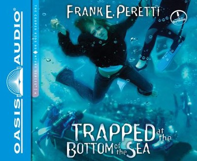 #4: Trapped at the Bottom of the Sea - unabridged audiobook on CD  -     By: Frank E. Peretti