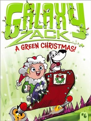 A Green Christmas! - eBook  -     By: Ray O'Ryan     Illustrated By: Colin Jack