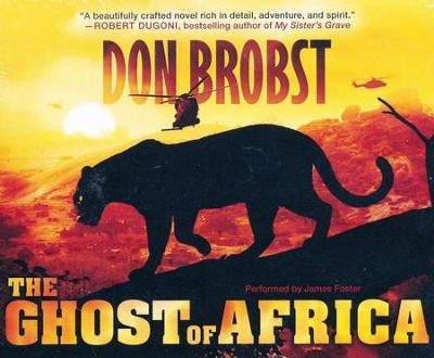 The Ghost of Africa - unabridged audio book on CD  -     Narrated By: Jacquie Floyd     By: Don Brobst
