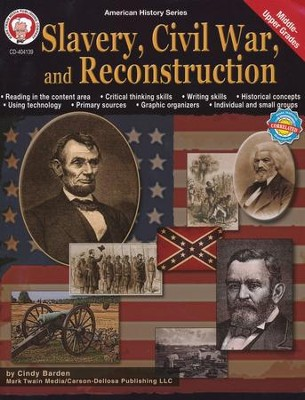 Slavery, Civil War, and Reconstruction, Grades 5-8   -     By: Cindy Barden