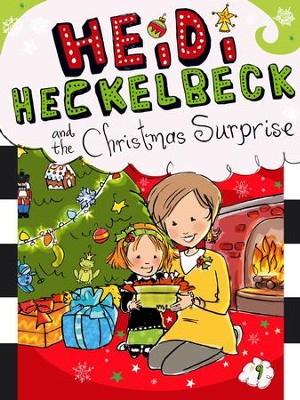 Heidi Heckelbeck and the Christmas Surprise - eBook  -     By: Wanda Coven     Illustrated By: Priscilla Burris
