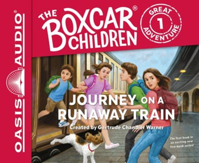 Journey on a Runaway Train - unabridged audio book on CD #1  -     Narrated By: Aimee Lilly     By: Gertrude Chandler Warner