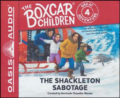 The Shackleton Sabotage - unabridged audio book on CD  -     Narrated By: Aimee Lilly     By: Gertrude Chandler Warner