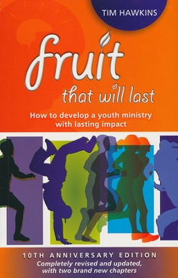 Fruit That Will Last - 10th Anniversary Edition  -     By: Tim Hawkins