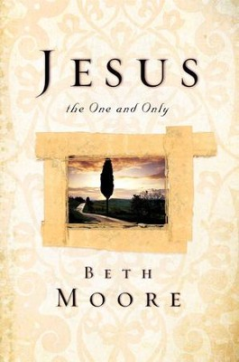 Jesus, the One and Only - eBook  -     By: Beth Moore