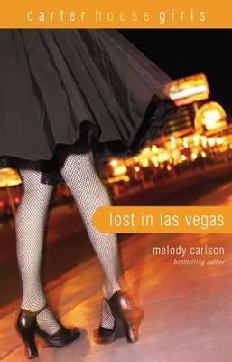 Lost in Las Vegas - eBook  -     By: Melody Carlson