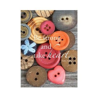 Be Strong and Take Heart, Buttons Magnet, Small  -     By: Tiffany Kimmet