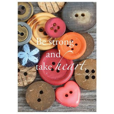Be Strong and Take Heart, Buttons Magnet, Mega  -     By: Tiffany Kimmet