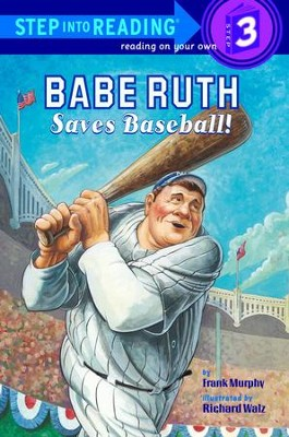 Babe Ruth Saves Baseball! - eBook  -     By: Frank Murphy