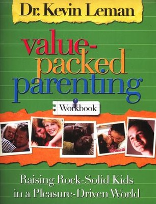Value-Packed Parenting: Raising Rock-Solid Kids in a Pleasure-Driven World, Workbook - Slightly Imperfect  -     By: Dr. Kevin Leman