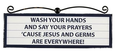 Wash Your Hands and Say Your Prayers Plaque   -